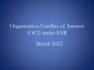 Organization Conflict of Interest (OCI) under FAR