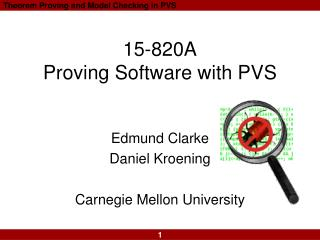 15-820A Proving Software with PVS
