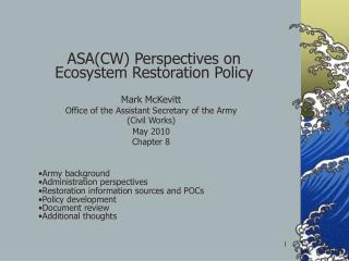 ASA(CW) Perspectives on Ecosystem Restoration Policy