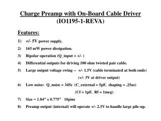 Charge Preamp with On-Board Cable Driver (IO1195-1-REVA)