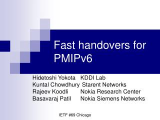 Fast handovers for PMIPv6