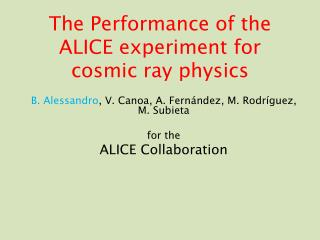 The Performance of the ALICE experiment for cosmic ray physics