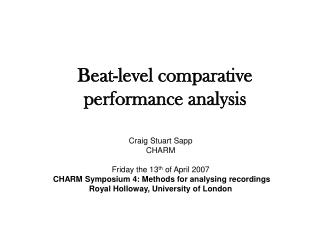 Beat-level comparative performance analysis