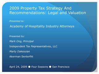 2009 Property Tax Strategy And Recommendations: Legal and Valuation