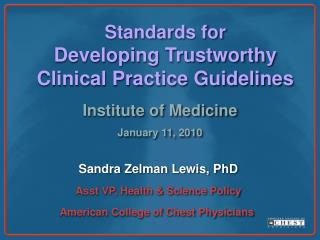 Standards for  Developing Trustworthy Clinical Practice Guidelines
