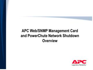 APC Web/SNMP Management Card and PowerChute Network Shutdown Overview