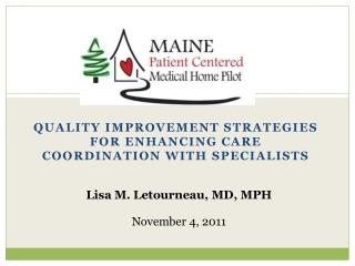 Quality Improvement Strategies for enhancing Care coordination with Specialists