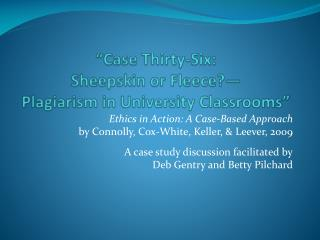 """Case Thirty-Six:  Sheepskin or Fleece?— Plagiarism in University Classrooms"""