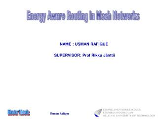 NAME : USMAN RAFIQUE