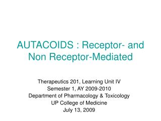 AUTACOIDS : Receptor- and Non Receptor-Mediated