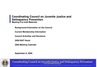 Coordinating Council on Juvenile Justice and Delinquency Prevention Meeting Pre-read Materials
