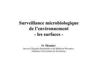 Surveillance microbiologique de l'environnement - les surfaces -