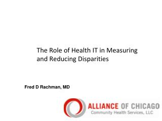 The Role of Health IT in Measuring and Reducing Disparities