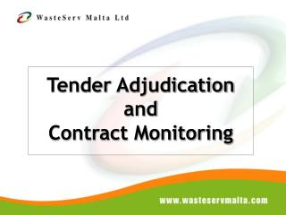 Tender  Adjudication and  Contract Monitoring