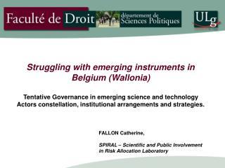 FALLON Catherine, SPIRAL – Scientific and Public Involvement in Risk Allocation Laboratory