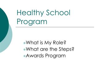 Healthy School Program