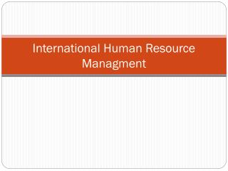 International Human Resource Managment