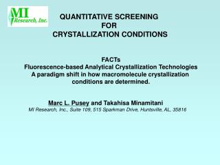 QUANTITATIVE SCREENING  FOR  CRYSTALLIZATION CONDITIONS