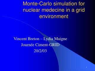 Monte-Carlo simulation for nuclear medecine in a grid environment