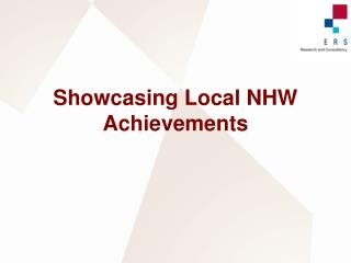 Showcasing Local NHW Achievements