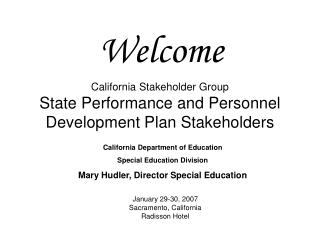 California Stakeholder Group State Performance and Personnel Development Plan Stakeholders