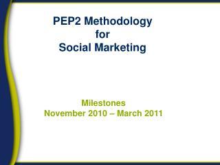 PEP2 Methodology for Social Marketing