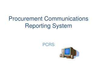 Procurement Communications Reporting System