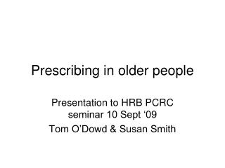Prescribing in older people