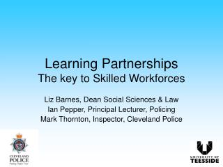 Learning Partnerships The key to Skilled Workforces