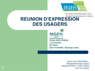 REUNION D'EXPRESSION  DES USAGERS