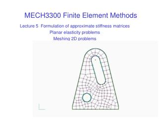 MECH3300 Finite Element Methods