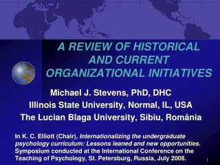 A REVIEW OF HISTORICAL AND CURRENT ORGANIZATIONAL INITIATIVES