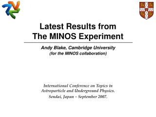 Latest Results from The MINOS Experiment