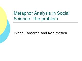 Metaphor Analysis in Social Science: The problem