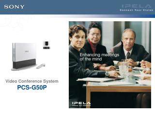 Video Conference System PCS-G50P
