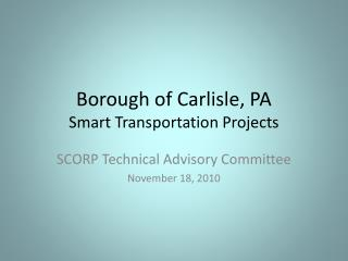 Borough of Carlisle, PA Smart Transportation Projects