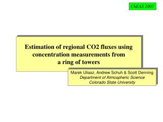 Estimation of regional CO2 fluxes using concentration measurements from  a ring of towers