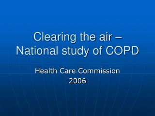 Clearing the air – National study of COPD