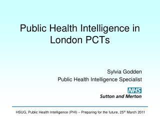 Public Health Intelligence in London PCTs
