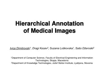Hierarchical Annotation  of Medical Images