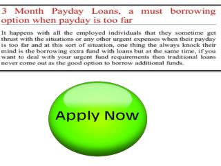 How To Apply For 3 Month Payday Loans