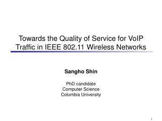 Towards the Quality of Service for VoIP Traffic in IEEE 802.11 Wireless Networks