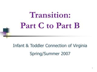 Transition: Part C to Part B