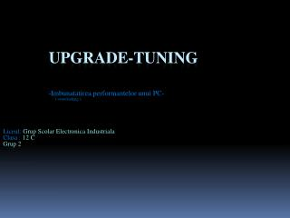 Upgrade-tuning