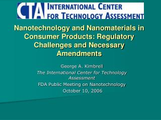 Nanotechnology and Nanomaterials in Consumer Products: Regulatory Challenges and Necessary Amendments