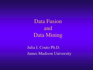 Data Fusion  and  Data Mining