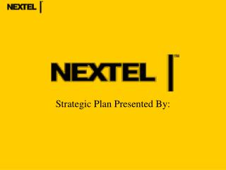 Strategic Plan Presented By: