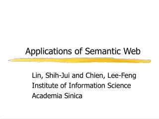 Applications of Semantic Web