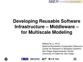 Developing Reusable Software Infrastructure – Middleware – for Multiscale Modeling