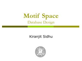 Motif Space Database Design